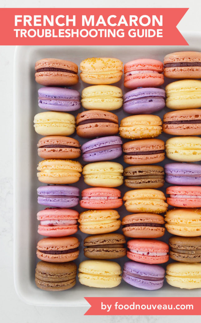 An In-Depth French Macaron Troubleshooting Guide: Useful Tips and Advice to Master the French Delicacy // FoodNouveau.com